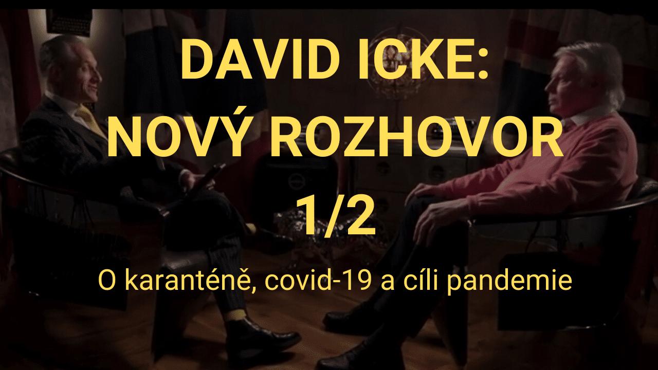 David Icke: O karanténě, covid-19 a cíli pandemie [NOVÝ ROZHOVOR – 1/2]