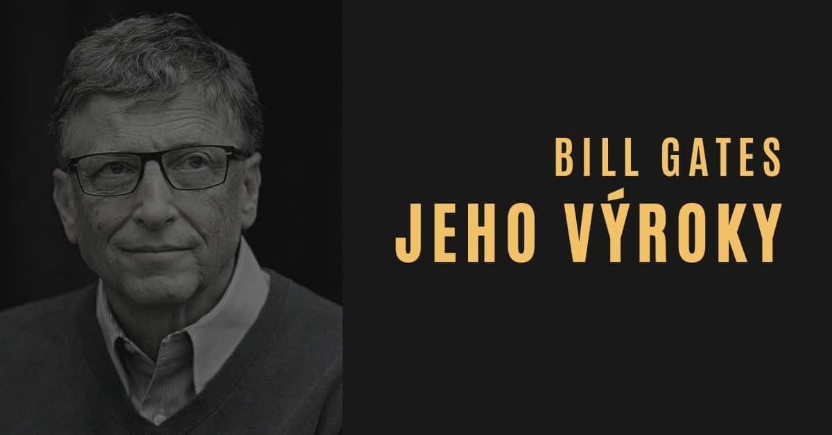 Kdo je Bill Gates? 10 krátkých videí s jeho výroky