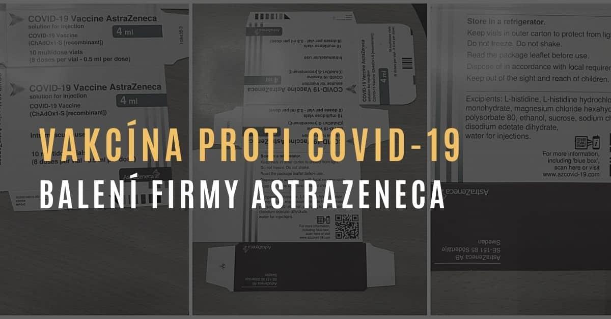 Balení vakcíny na COVID-19 od firmy AstraZeneca