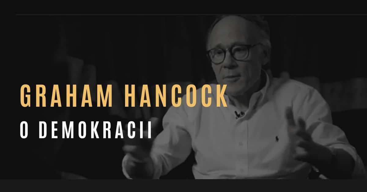 Graham Hancock – O demokracii