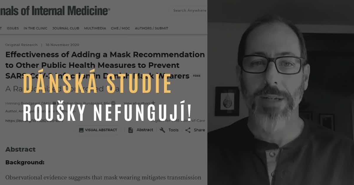Dr. Kaufman – O nové dánské studii, co říká: Roušky nefungují!
