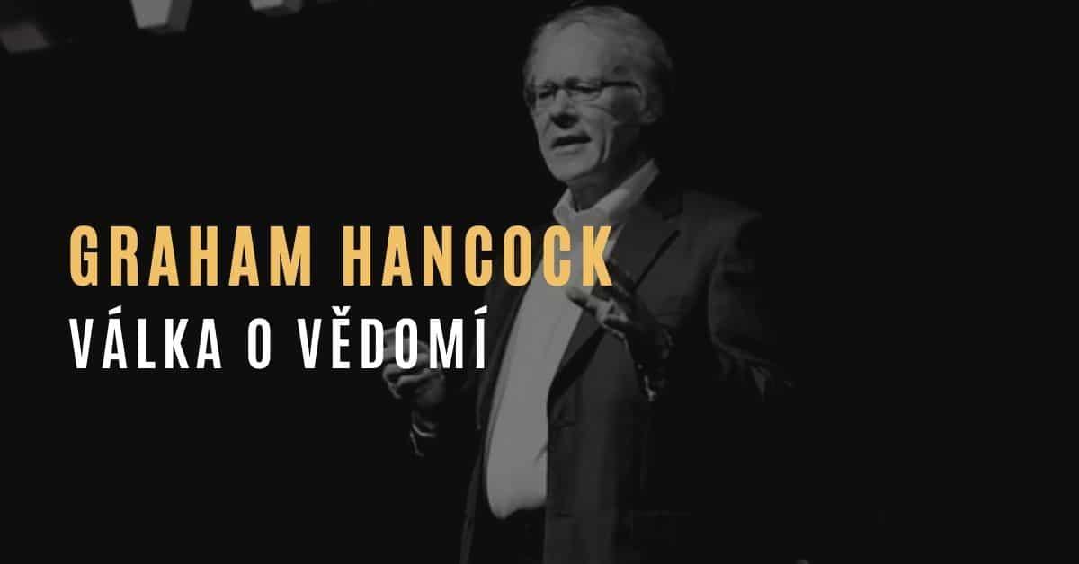 Graham Hancock – Válka o vědomí