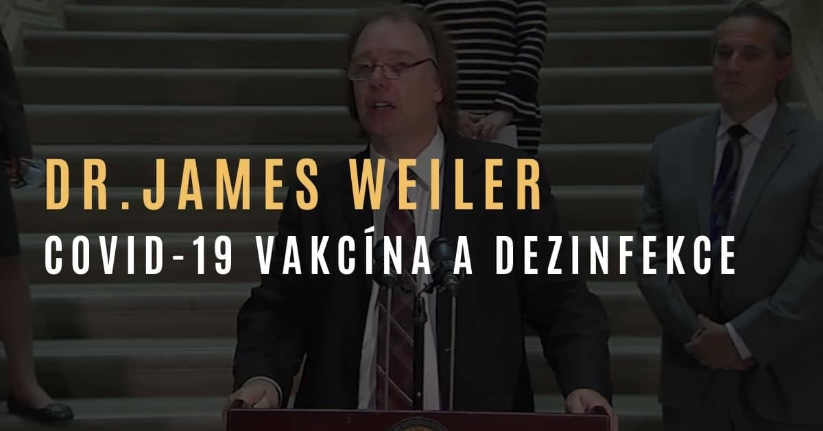 Dr. Lyons-Weiler o riziku vakcíny proti COVID-19 a používaných dezinfekcích