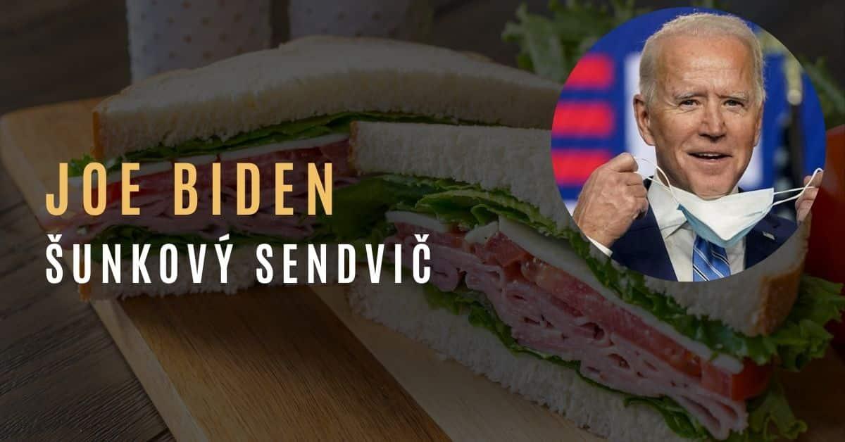 Jon Rappoport – Jakým způsobem je Joe Biden jako šunkový sendvič?