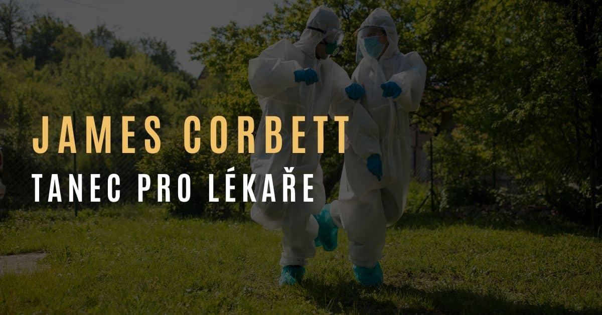 James Corbett – Tanec pro lékaře [PARODIE]