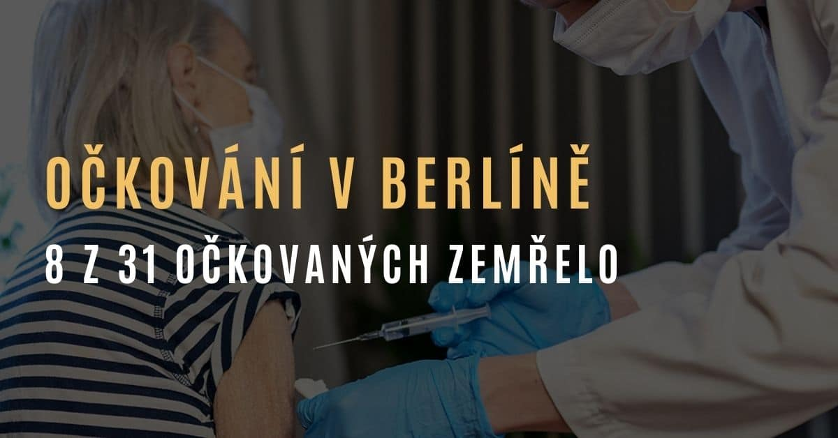 Whistleblower: 8 z 31 pacientů zemřelo v berlínském pečovatelském domě po nuceném očkování