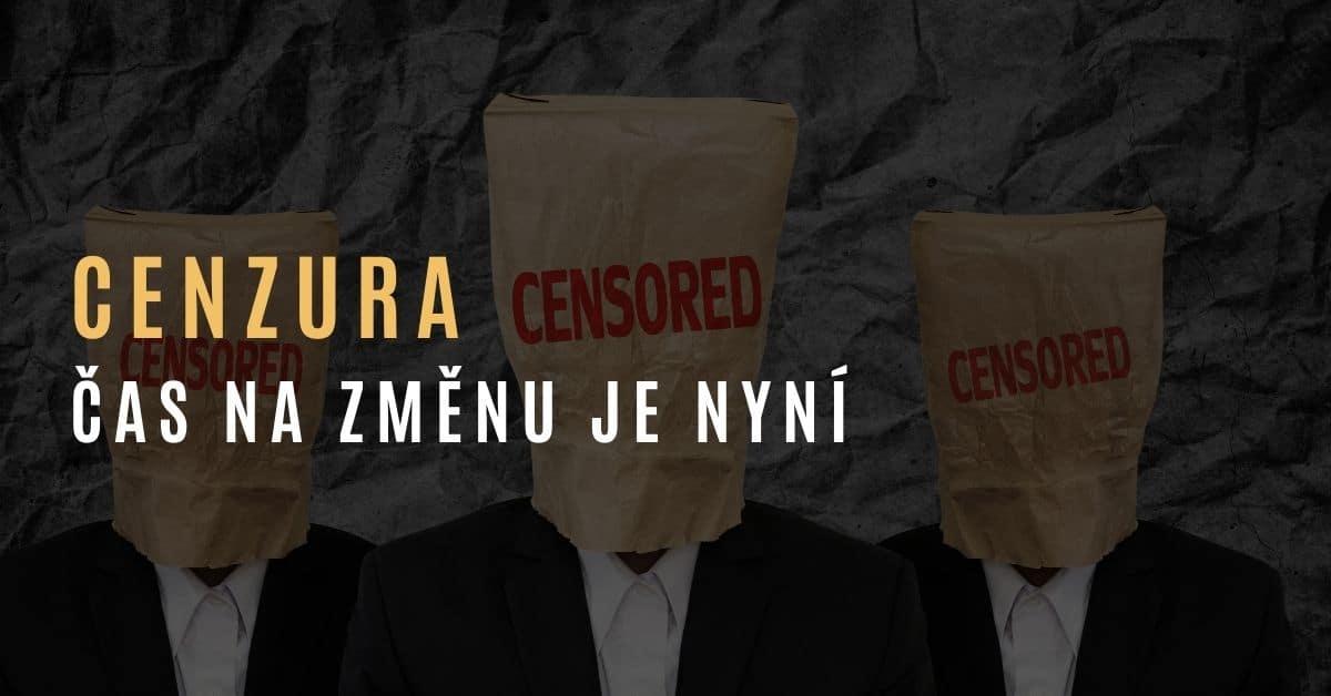 Cenzura je nepřípustná – čas na změnu je nyní