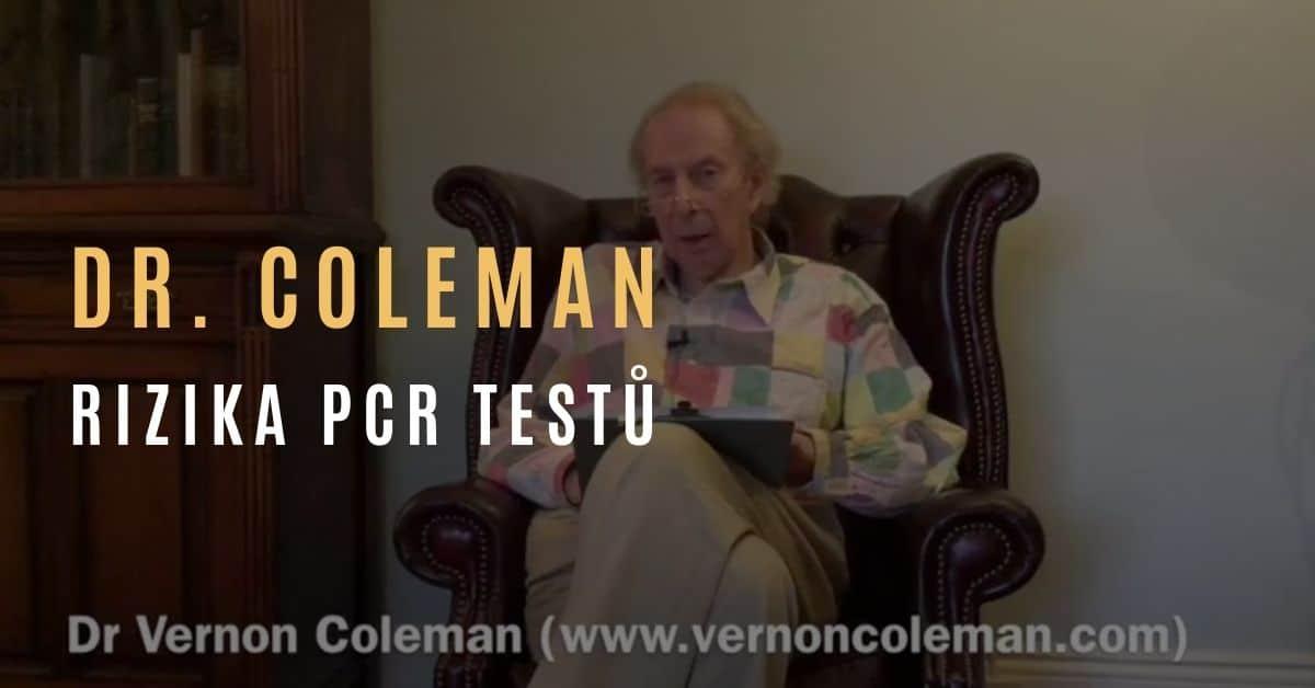 Dr. Vernon Coleman – Rizika PCR testů a případy poškození z jejich užívání