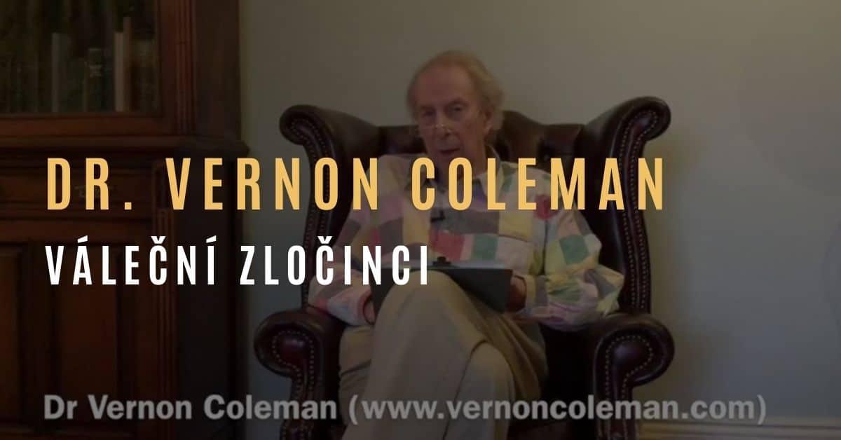 Dr. Vernon Coleman – Ti, co podávají vakcíny proti covidu-19, budou souzeni jako váleční zločinci