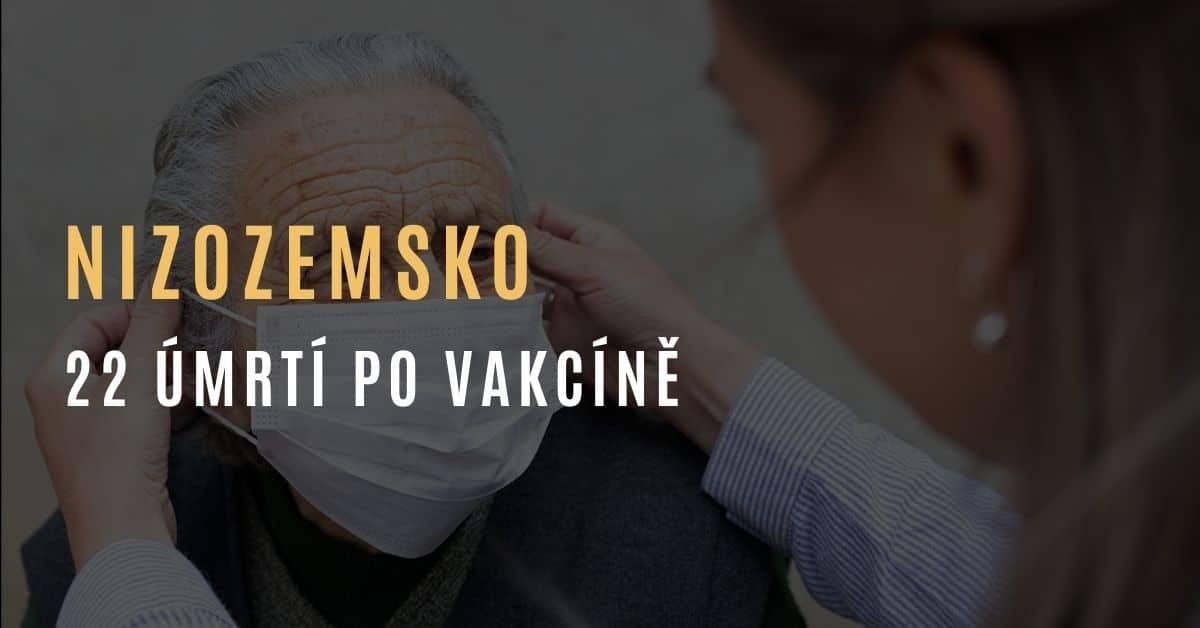 Nizozemsko: 22 mrtvých v pečovatelském domě během dvou týdnů po očkování