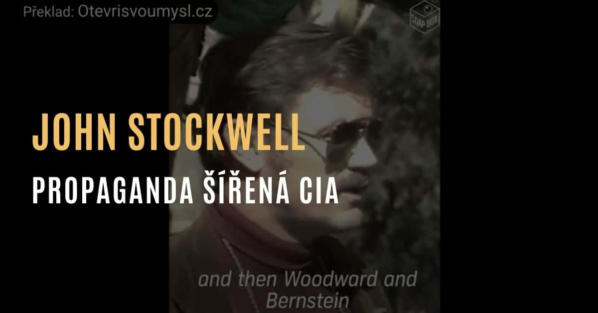 John Stockwell – Tajné války a propaganda CIA