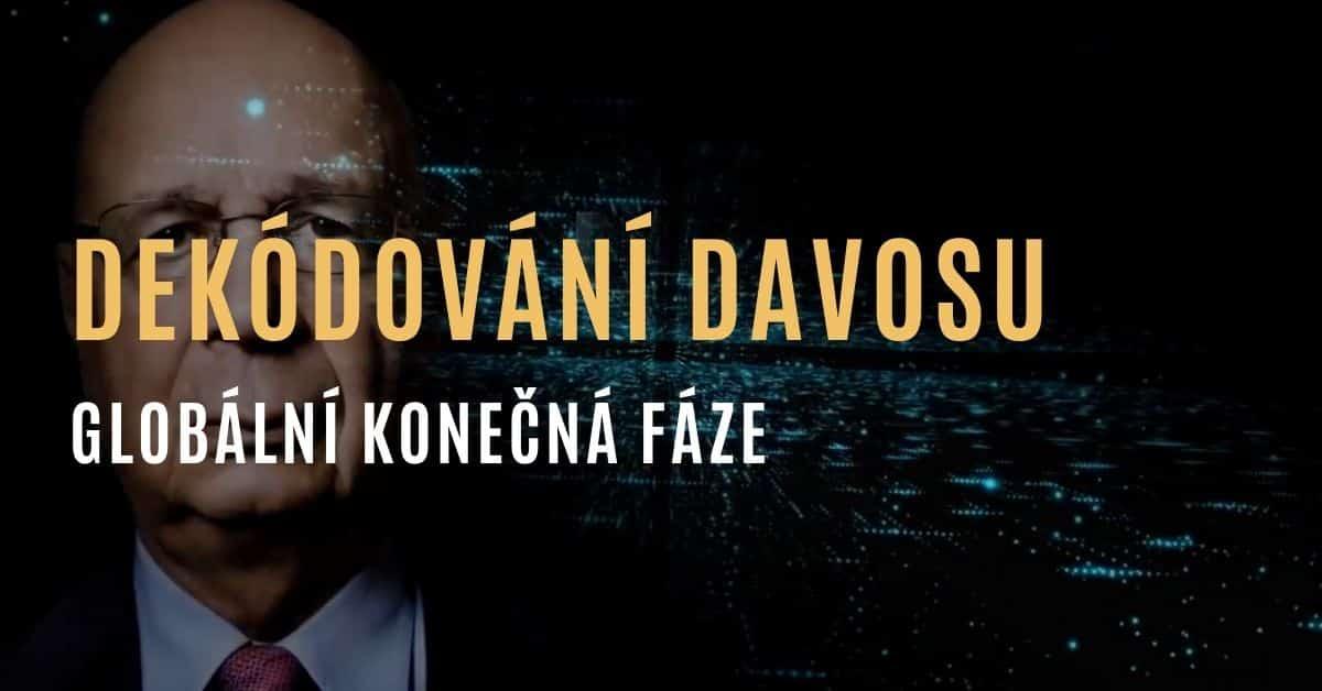 Dekódování Davosu – globální konečná fáze [DOKUMENT]