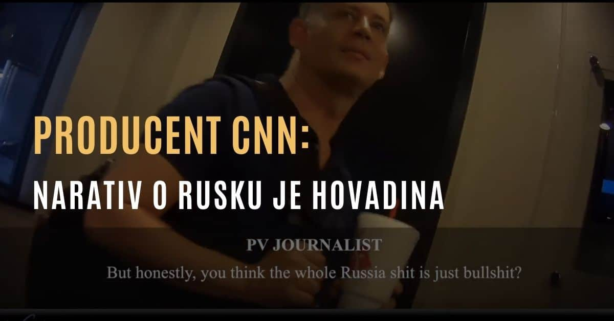 """Producent CNN: """"Narativ o Rusku je hovadina"""""""