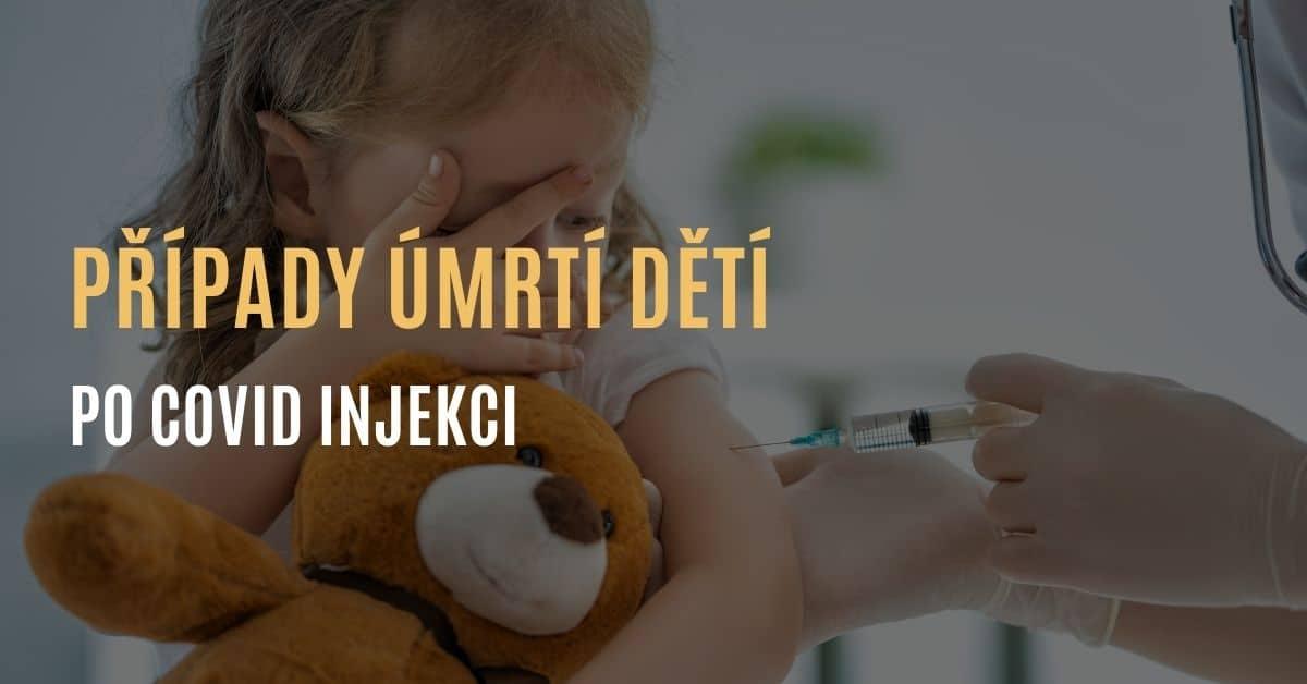 Případy úmrtí dětí po covid injekci