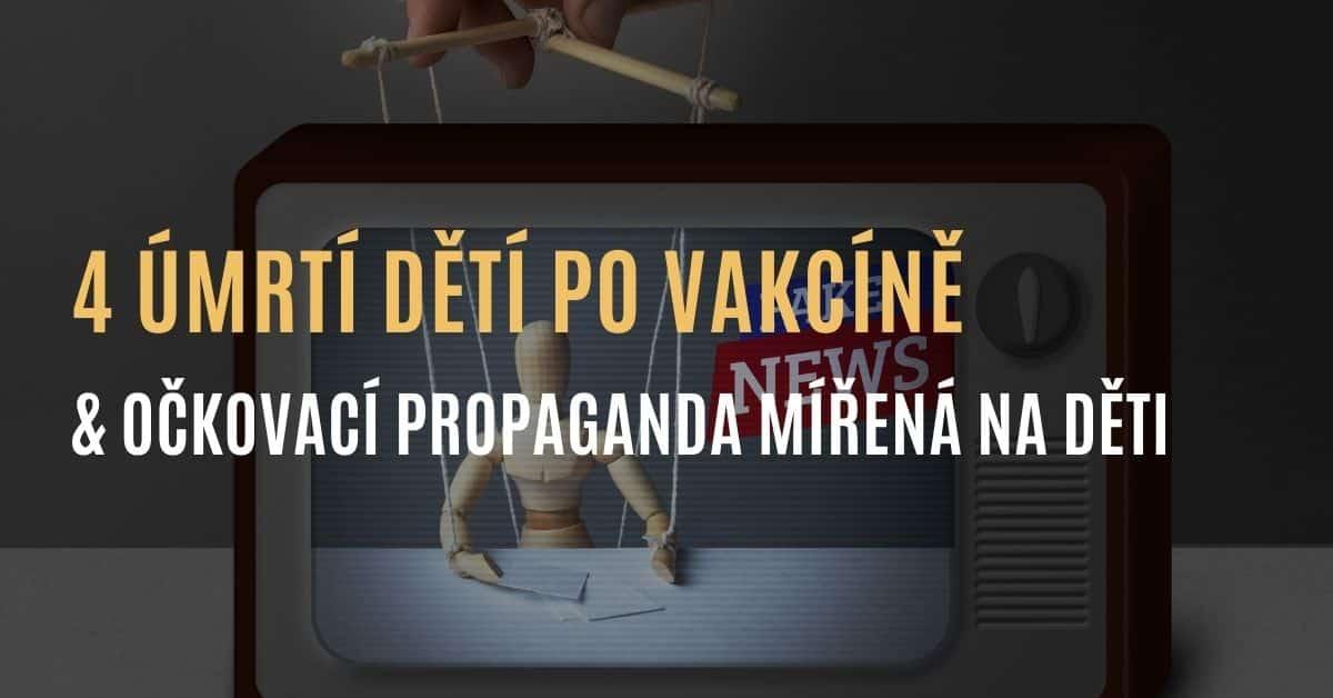 Očkovací propaganda mířená na děti plná lží & 4 potvrzená hlášení o úmrtí dětí po vakcíně