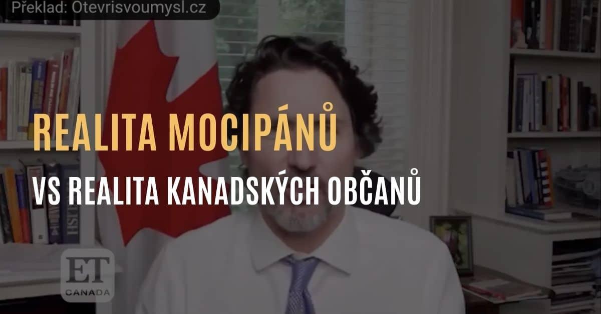 Realita mocipánů vs Realita kanadských občanů