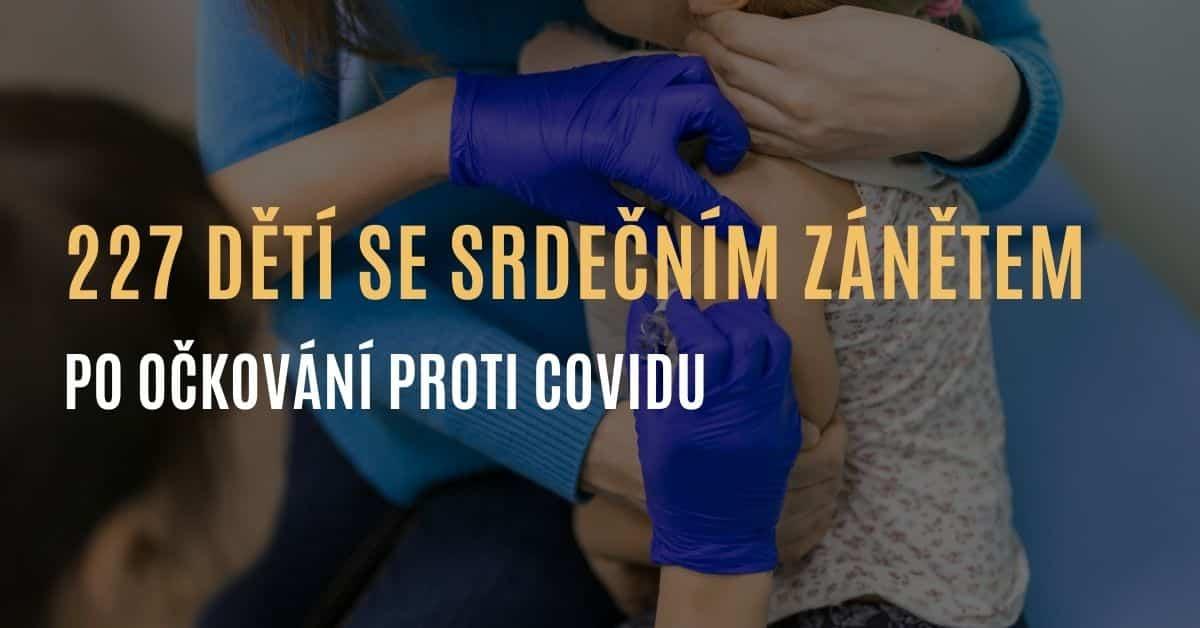 227 dětí dostalo srdeční zánět po očkování proti covidu