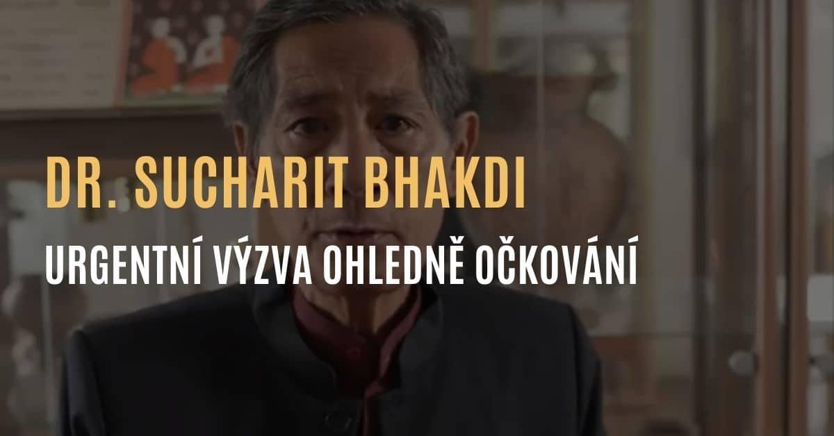 Urgentní výzva mikrobiologa dr. Sucharit Bhakdiho: Nedávejte covid injekci dětem