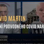 """EXKLUZIVNĚ: Dr. Martin odhaluje, jak covid pandemie byla naplánovaná & jak covid """"vakcíny"""" nejsou vakcínami"""