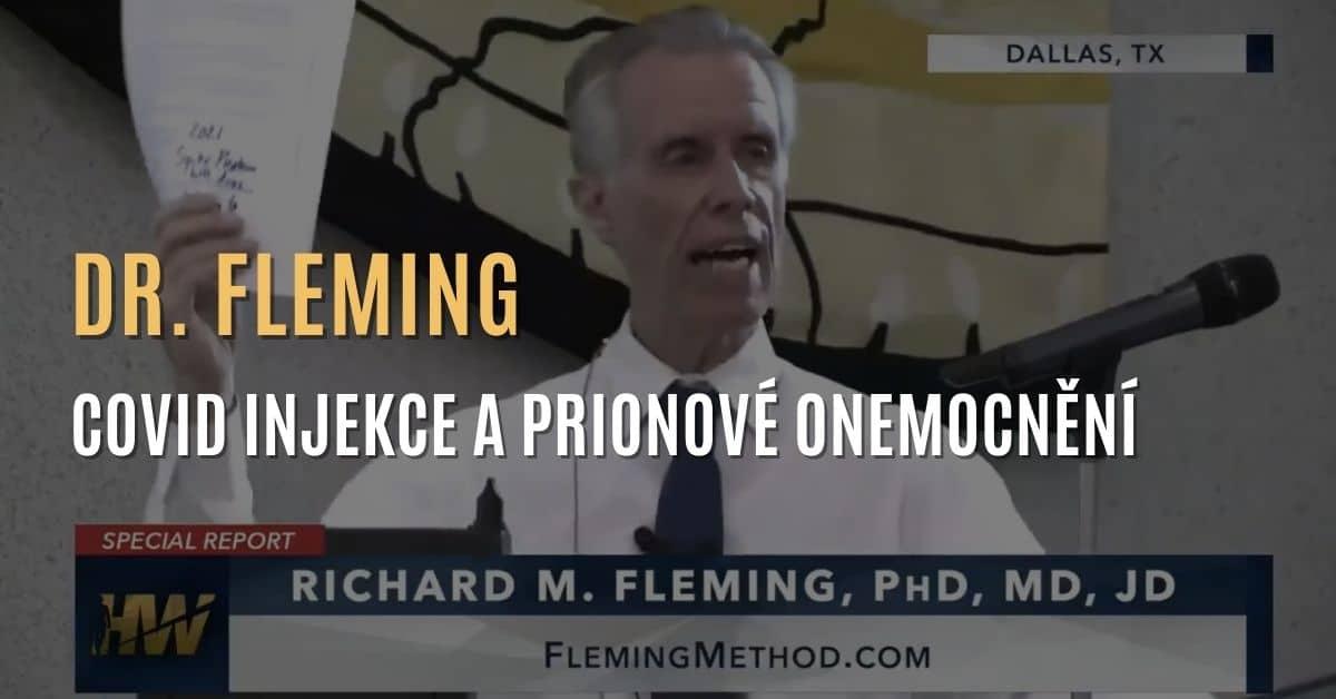 Dr. Richard Fleming – Nová data ukazují, že covid injekce mohou vyvolat prionové onemocnění