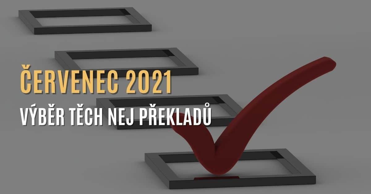 Výběr toho NEJ z překladů za červenec 2021
