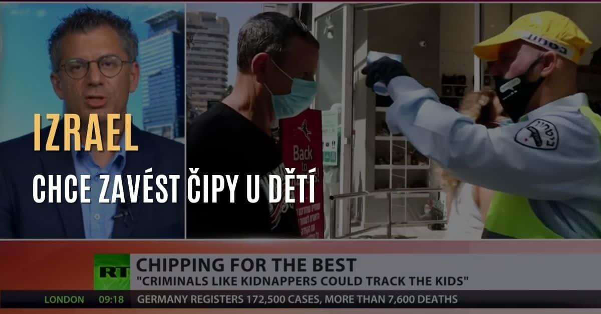 """Izraelská vláda chce dávat dětem čipy kvůli """"bezpečnosti"""""""