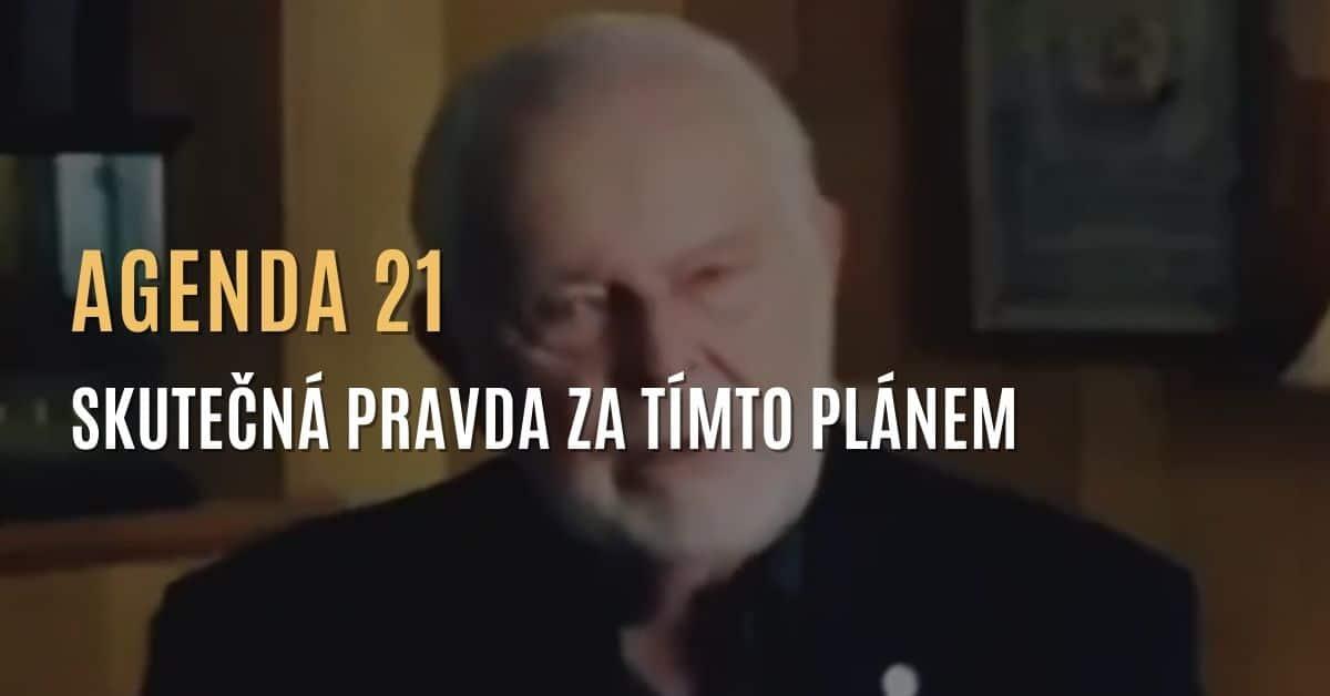 Agenda 21 – Skutečná pravda za tímto plánem