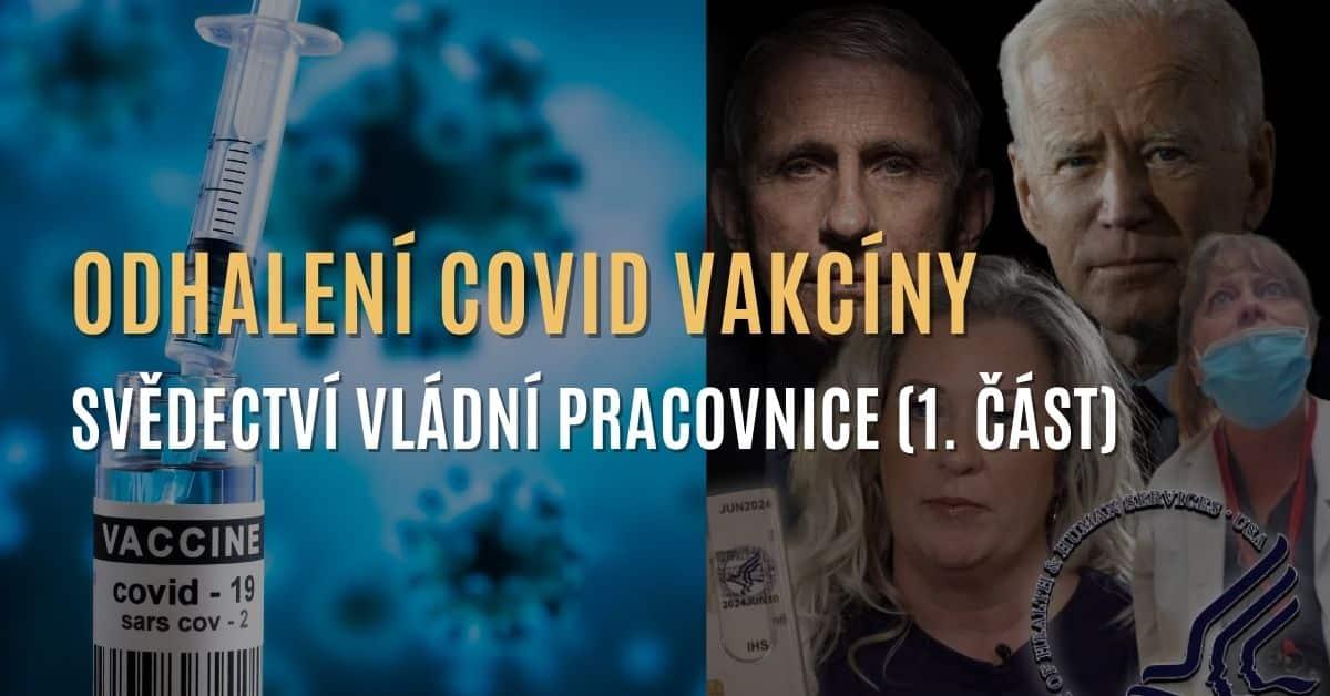 """Svědectví vládní pracovnice & tajné nahrávky: """"Covid vakcína je plná sraček"""" (1. část)"""