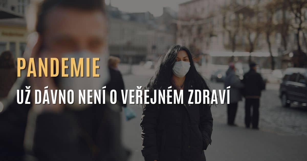 SVĚT: Pandemie už dávno není o veřejném zdraví