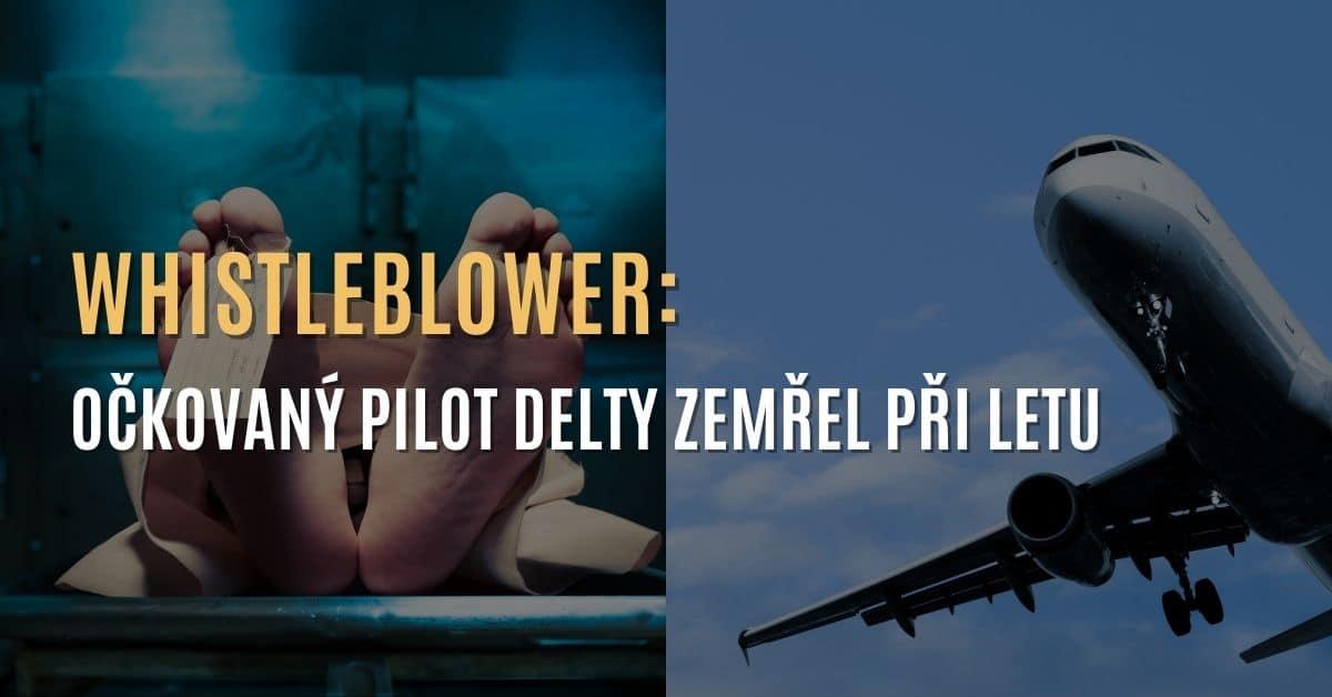 Whistleblower: Očkovaný pilot aerolinky Delta zemřel během letu a letadlo muselo nouzově přistát