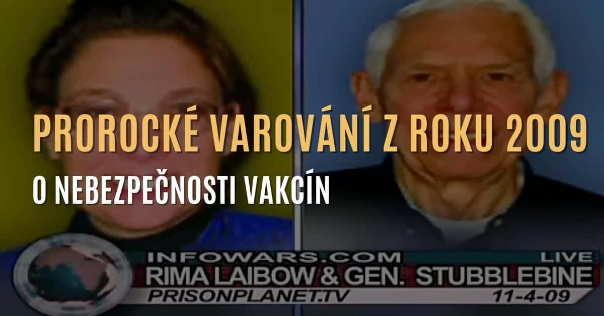 Prorocké varování z roku 2009 o nebezpečnosti vakcín – dr. Laibowá a generál Stubblebine