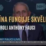 """""""Vakcína funguje skvěle!"""" - Anthony Fauci v hlavní roli"""